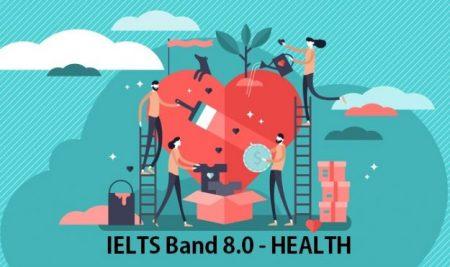 TỪ VỰNG CHỦ ĐỀ – HEALTH (IELTS Band 8.0)